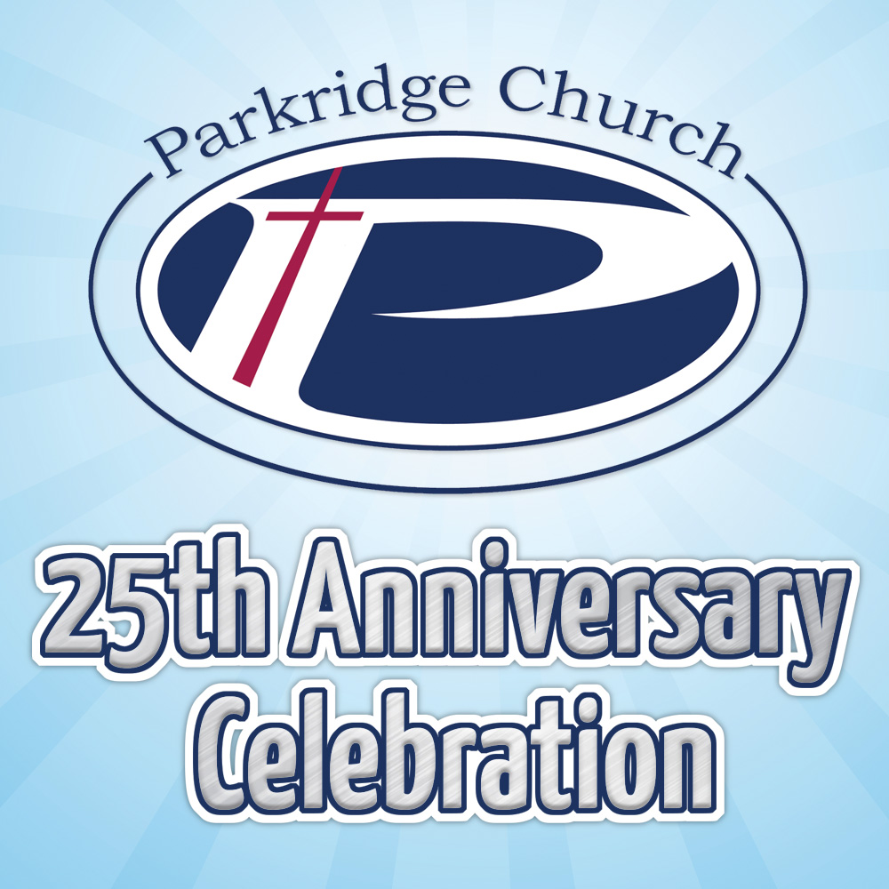 Parkridge Church Celebrates 25 Years!